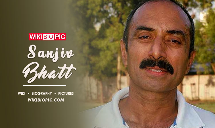 Sanjiv Bhatt Wiki Biography
