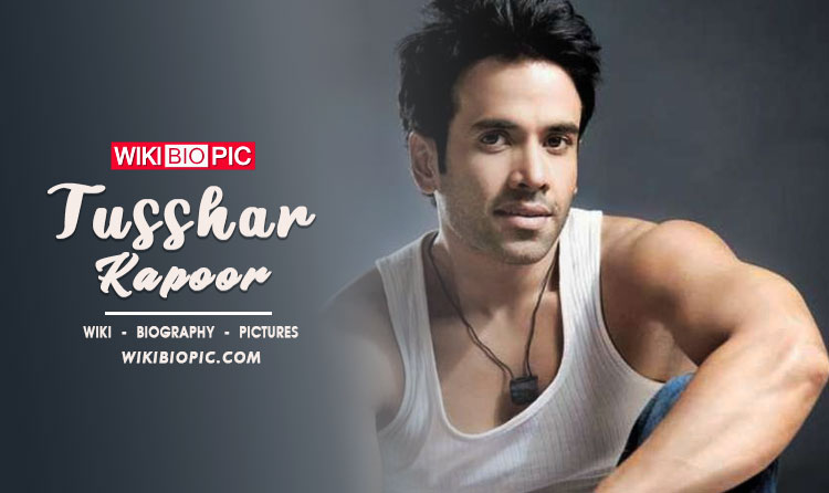 Tusshar Kapoor Wiki Biography
