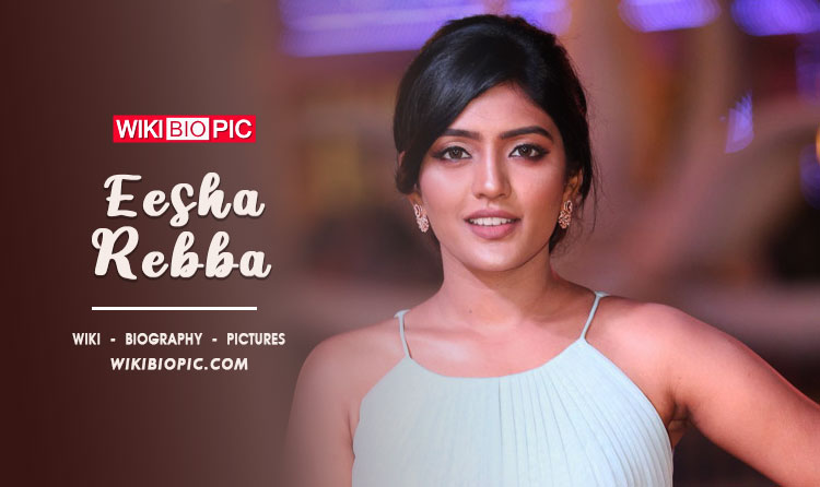 Eesha Rebba Age, Wiki, Biography