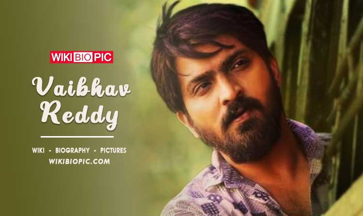 Vaibhav Reddy Age Wiki Biography