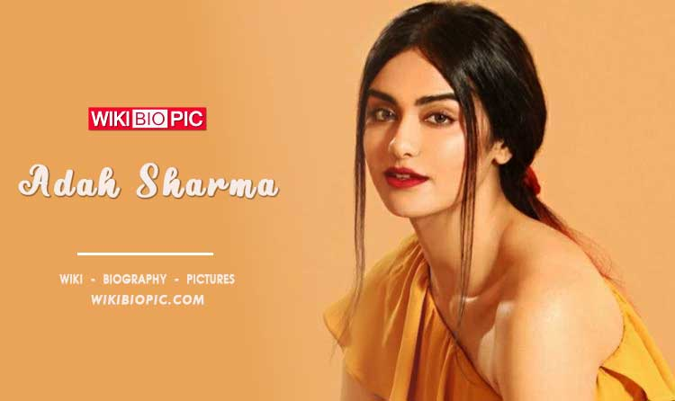 Adah Sharma wiki biography