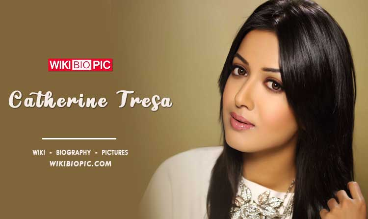 Catherine Tresa wiki biography