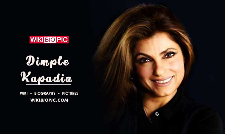 Dimple Kapadia wiki biography