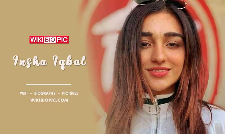 Insha Iqbal wiki biography