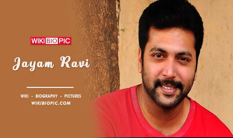 Jayam Ravi wiki biography