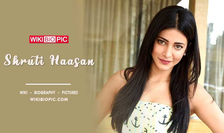 Shruti Haasan wiki biography