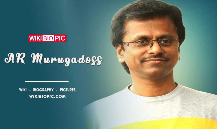 AR Murugadoss wiki biography