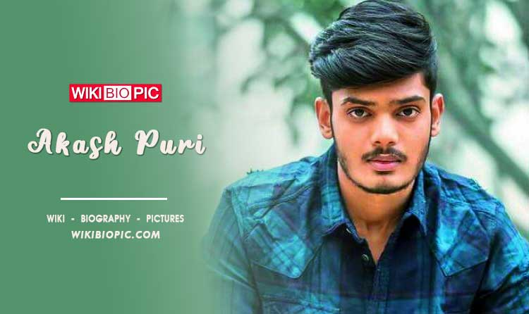 Akash Puri wiki biography