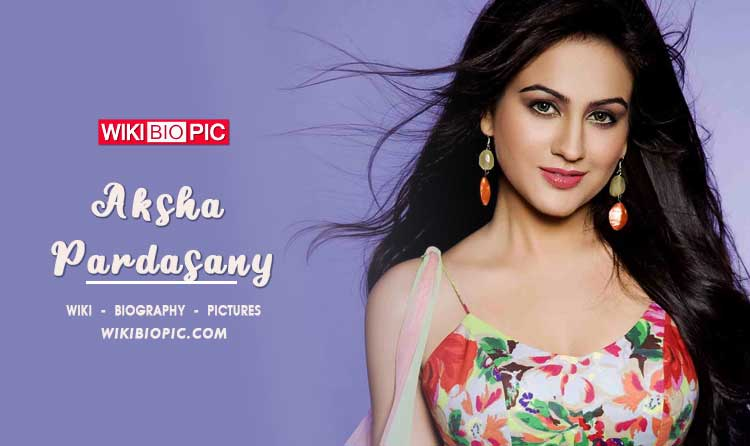 Aksha Pardasany wiki biography