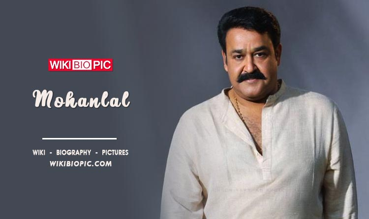 Mohanlal wiki biography