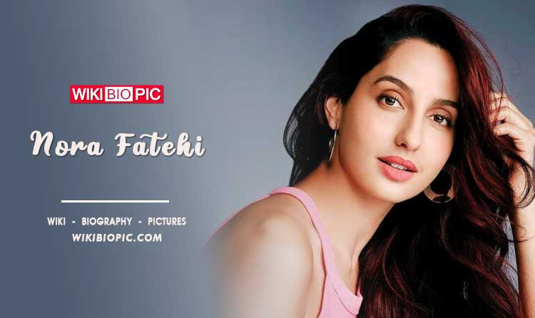 Nora Fatehi wiki biography