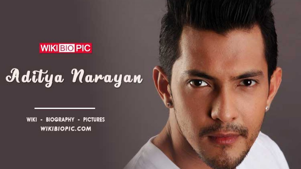 Aditya Narayan S Wiki Age Height Physical Appearance Wife Girlfriend Family Relationship Biography Facts Photos Videos More